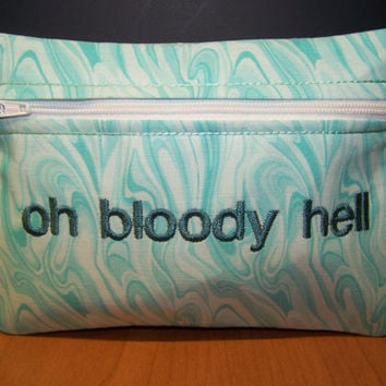 Oh Bloody Hell Tampon and Maxi Pad Holder Zippered Fabric Purse Pouch / Tampon Keeper