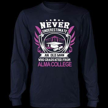 Never underestimate an old man who graduated from Alma College T-Shirt