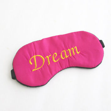 Dream Sleep Mask, Womens Sleep Mask, Girls Sleep Mask, Slumber Party Favors, Embroidered Sleep Mask.