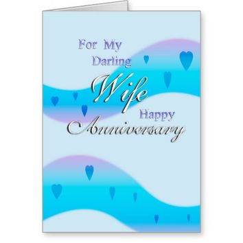 For My Wife (anniversary) Greeting Card