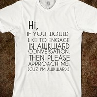 Supermarket: I'm Awkward T-Shirt from Glamfoxx Shirts