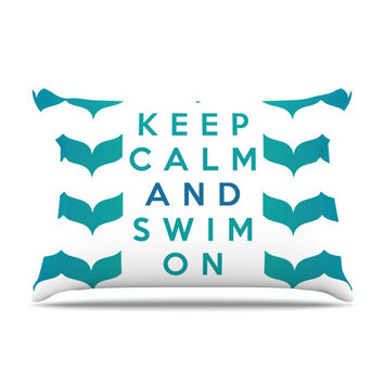 "Nick Atkinson ""Keep Calm and Swim On"" Teal White Pillow Sham"