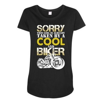 Sorry This Girl Is Already Takenby a Cool And Biker Maternity Scoop Neck T-shirt
