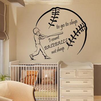 Sport Boy Wall Decals Words To Go Sleep I Count Baseballs Not Sheep Home