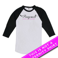 Funny Pregnancy Shirt Maternity Clothes Mom To Be Gift Expectant Mother T Shirt Pregnant And Hangry American Apparel Unisex Raglan MAT-678