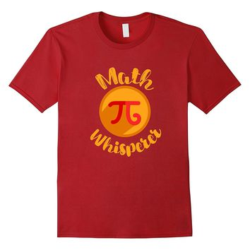 Math Whisperer Fun School Teacher Graphic Gift Shirt