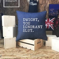 Michael Scott The Office Dwight, You Ignorant Slut. Pillow case Jean cotton canvas, Cushion cover, small pillow case, The Office TV Show