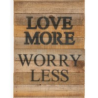 Second Nature by Hand 'Love More Worry Less' Repurposed Wood Wall Art