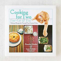 Cooking For Two - Your Cat & You: Delicious Recipes For You And Your Favorite Feline By Brandon Schultz & Lucy Schultz-Osenlund