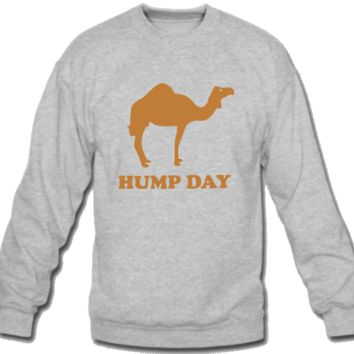 hump day  Sweatshirt Crew Neck