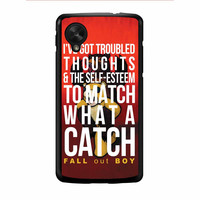 Fall Out Boy Watch A Catch Quote Nexus 5 Case