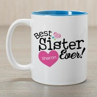 Personalized Best Sister Ever Mug