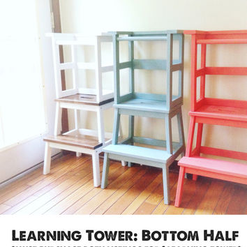 Learning Tower BOTTOM, Kid Step Stool, Toddler Step Stool, Modern Step Stool, Rustic Step Stool