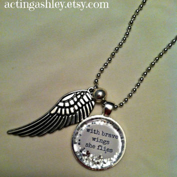 With Brave Wings She Flies Necklace by ActingAshley on Etsy