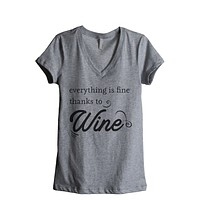 Everything Is Fine Thanks To Wine