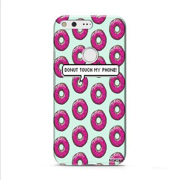 donut touch my phone Google Pixel XL 2 case