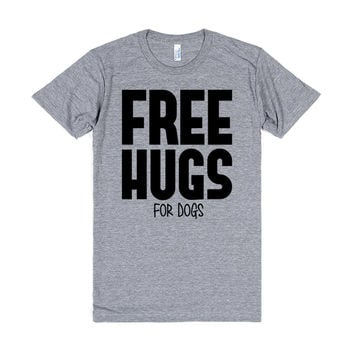 Free Hugs But Just For Dogs