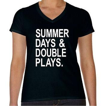 Baseball Mom Shirts, Summer Days and Double Plays Womens V-Neck Cotton Tee