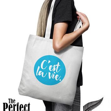 C'est la vie. Shopping Tote - Beach Bag, Tote Bag - Natural Cotton - Personalized Tote, Shopping Bag, Beach Bag, Wedding Tote, Workout Bag