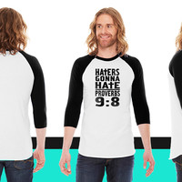 Haters Gonna Hate334 American Apparel Unisex 3/4 Sleeve T-Shirt