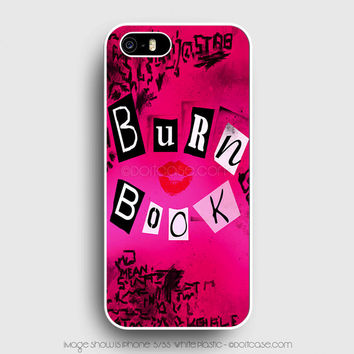 mean girl burn iPhone 5s Case, iPhone 5 Cases