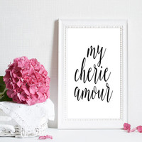 "Printable ""My chere amour"" Wall art typography quote,Home decor,Wall decor,Inspirational print,Motivational poster,Word art,Instant download"