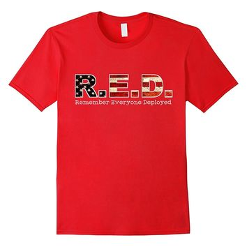 RED Friday Remember Everyone Deployed military T shirt