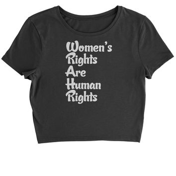 Women's Rights Are Human Rights Cropped T-Shirt