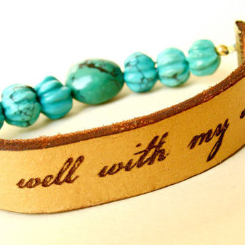 It Is Well With My Soul TITLE: Daily Reminder Leather and Turquoise Bracelet