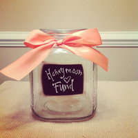 Honeymoon Fund Chalkboard Glass Jar for Wedding with Your Choice of Ribbon
