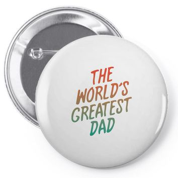 The Worlds Greatest Dad Pin-back button