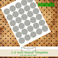 "1.5 inch Round Cupcake Topper, Bottle Cap, or Sticker Template 1.5"" Circle 8.5x11 sheet print size Digital Download Layered PSD 300 DPI"