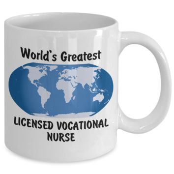 World's Greatest Licensed Vocational Nurse - 11oz Mug