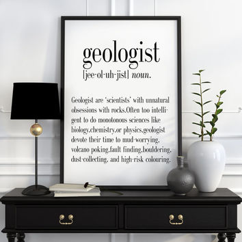 GEOLOGIST Definition Print Funny Geology Wall Art Art Print Home Decor Kitchen Wall Art Office Art Funny Wall Art Inspirational Quote Print