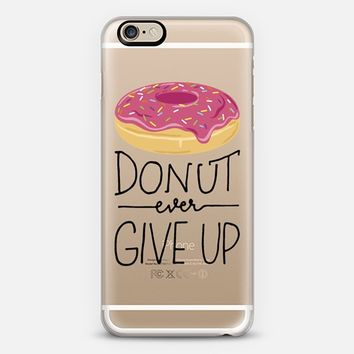 Donut Ever Give Up iPhone 6 case by BySamantha \ Samantha Ranlet | Casetify