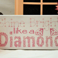 Shine Bright like a Diamond - Expressive Art on Canvas wall decor for Dorm, Bedroom, Kitchen, Bathroom