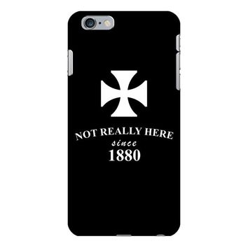 not really here tumblr gift present 1880 iPhone 6/6s Plus Case