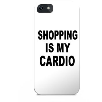 Shopping is my cardio, cool iphone case, hipster iphone case, tumblr iphone case, quotes on iphone case, iphone 5c cases with quotes