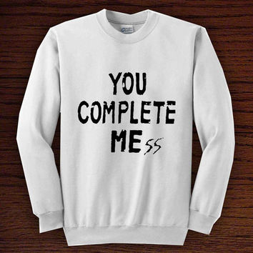 5 Seconds Of Summer You Complete Mess  for sweater men or women, trend unisex all colours men women