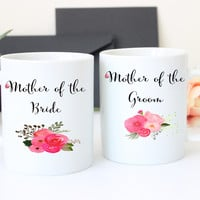 Mother of the Bride and Groom Coffee Mug Set, Wedding Gift