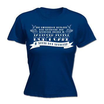 123t USA Women's The Difference Between Tattooed People Not Tattooed Funny T-Shirt