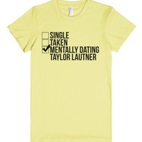 Mentally Dating Taylor Lautner-Female Lemon T-Shirt