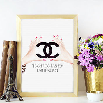 "CHANEL PRINT Coco Chanel poster Coco Chanel Quote ""I Don't do fashion i am fashion"" Coco Chanel art Fashion quote Inspirational quote"