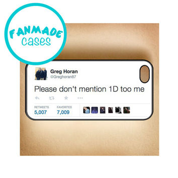 Please don't mention 1D too me Tweet iPhone 4/4s/5/5s/5c/6/6 Plus, iPod 4/5, Samsung Galaxy s3/s4/s5 Rubber Case by FanMadeCases