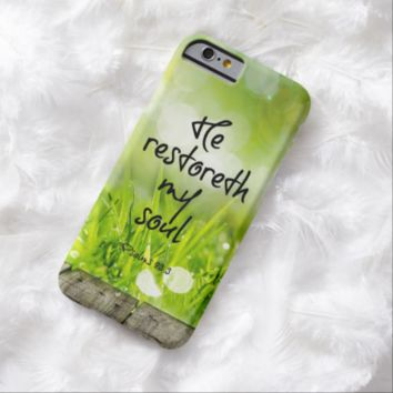 He restoreth my Soul Bible Verse Barely There iPhone 6 Case