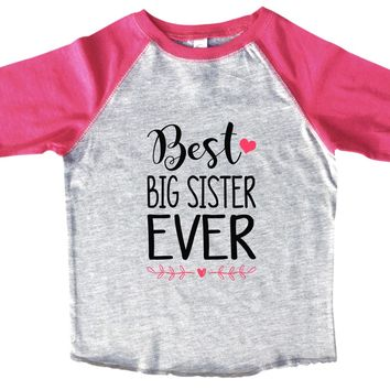 Best Big Sister Ever - Kids Baseball Tee Boys or Girls.