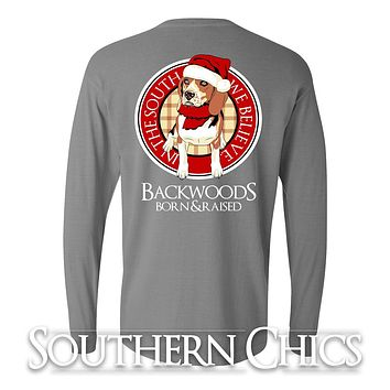 SALE Backwoods Born & Raised In the South We Believe Christmas Dog Santa Xmas Long Sleeve Bright T Shirt
