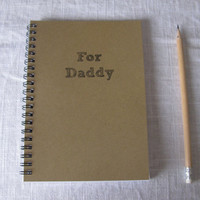 For Daddy  5 x 7 journal by JournalingJane on Etsy