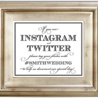 Instagram Twitter Hashtag Photography Social Media Pictures Wedding Sign - 8x10 Wedding Sign Customized Personalized Typography Art Print