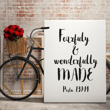 "Bible Verse Quote wall art Psalm 139:14 ""I praise you, for I am fearfully and wonderfully made"" Inspirational Quote INSTANT DOWNLOAD"
